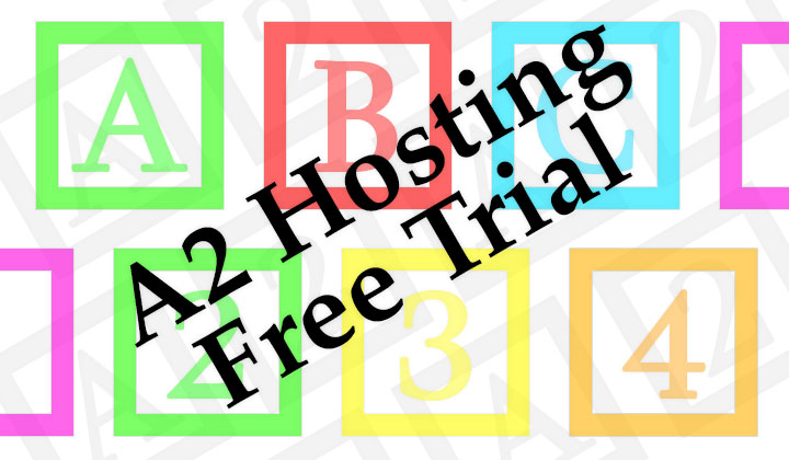 A2 Hosting Free Trial