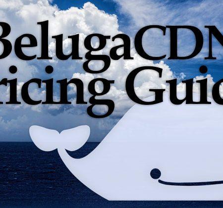 BelugaCDN Pricing Guide