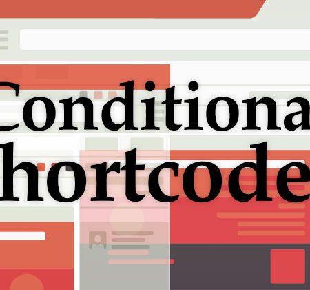 Conditional WordPress Shortcodes