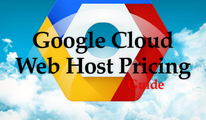 Google Cloud Hosting Price Guide