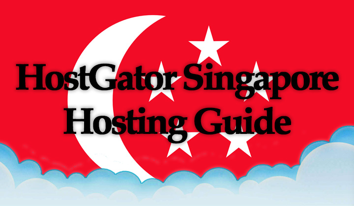 HostGator Singapore Hosting Guide