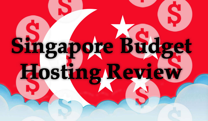 Singapore Budget Hosting Review