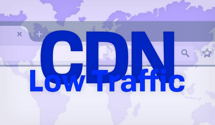 Low Traffic CDN