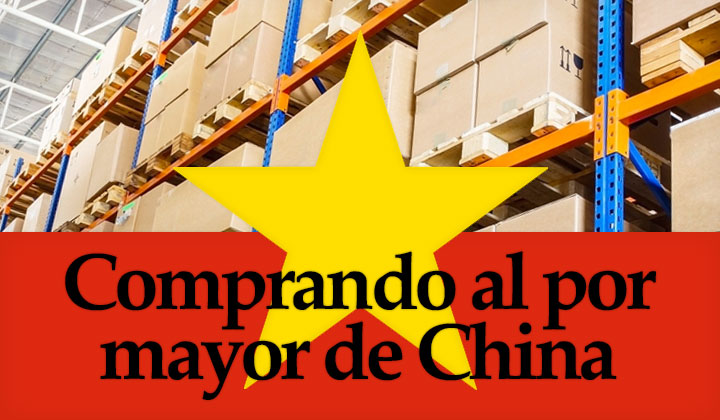 Comprando al pormayor de China