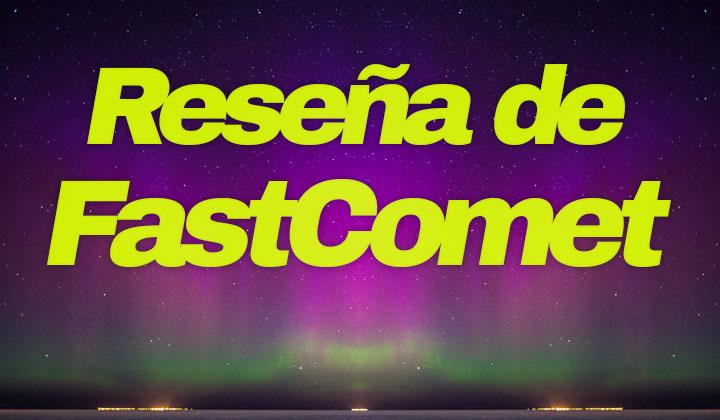 Reseña de FastComet