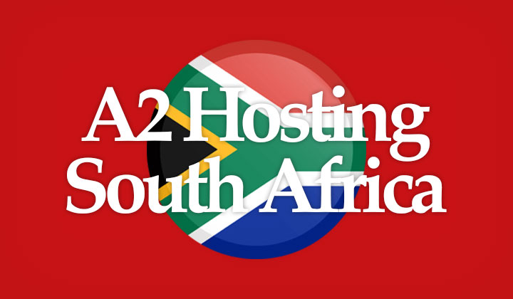 A2 Hosting South Africa