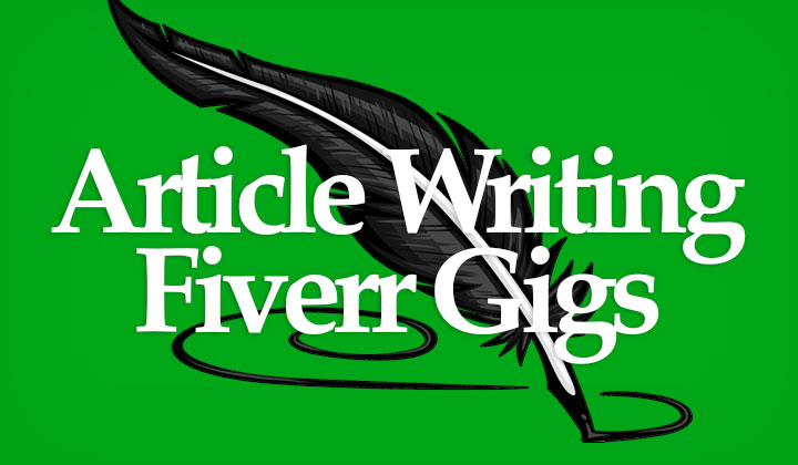 Article Writing Fiverr Gigs