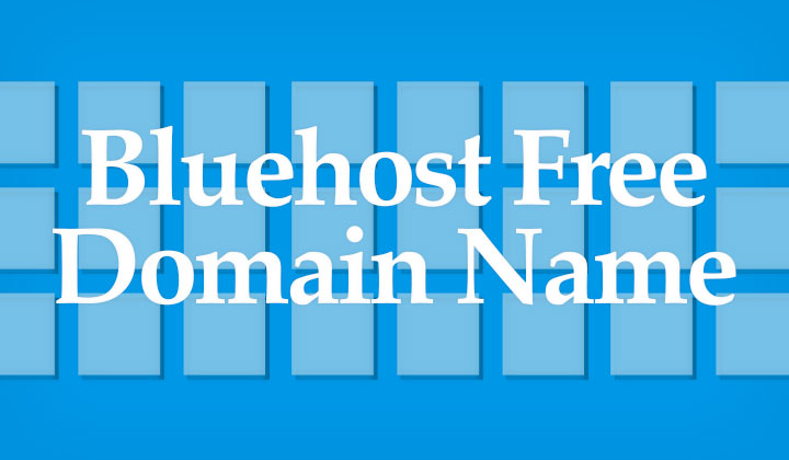 Guide To Bluehost Free Domain Names For Life Free Domain Trick