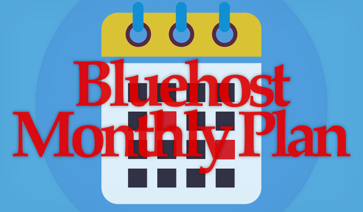 Bluehost Monthly Plan