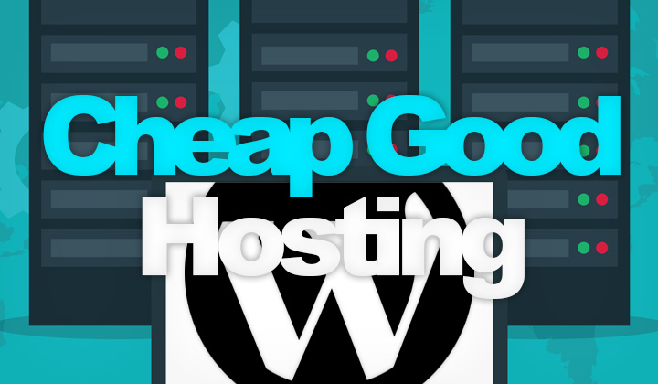 Cheap & Good Hosting