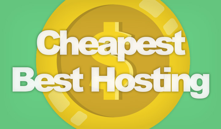 Cheapest Best Hosting
