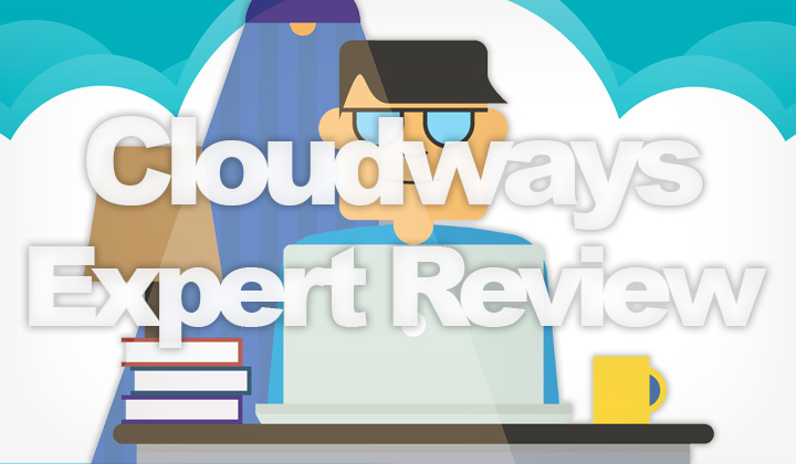 Cloudways Expert Review