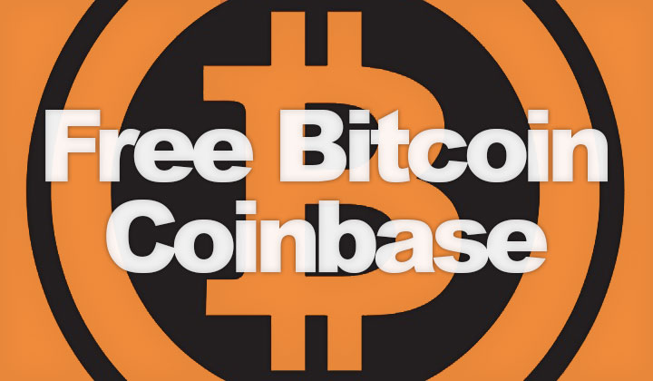 Coinbase Sign up Bonus! Free Bitcoin with Invite Friends Referral Link