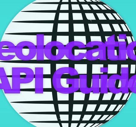 Geolocation API Guide