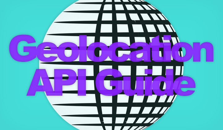 Geolocation API Guide
