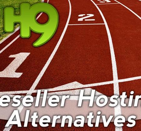 Hostnine Reseller Hosting Alternatives