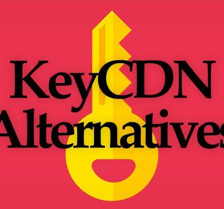 KeyCDN Alternatives
