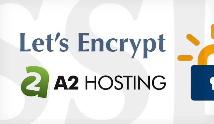 Let's Encrypt A2 Hosting