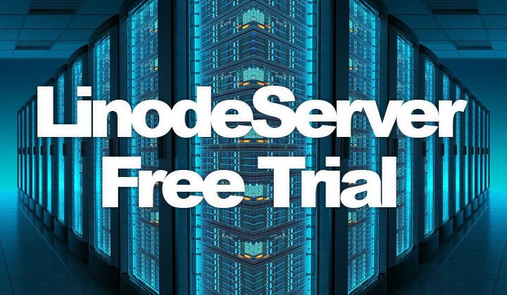 Linode Server Free Trial