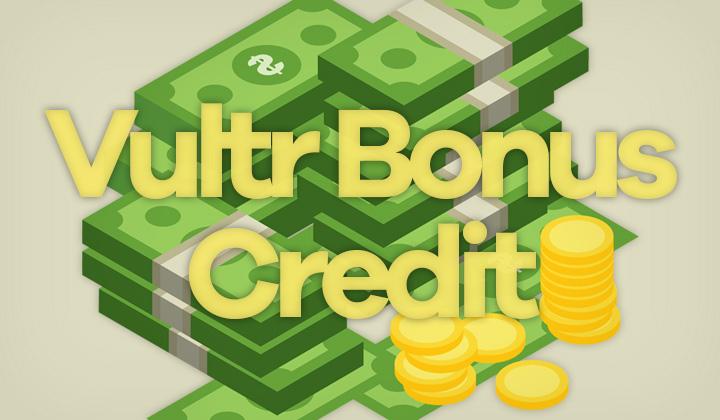 Vultr Bonus Credit