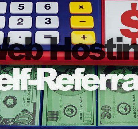 Web Hosting Self-Referrals