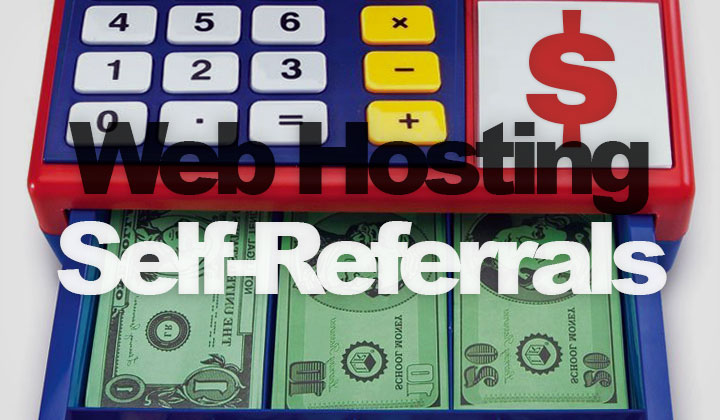 Web Hosting Self-Referrals