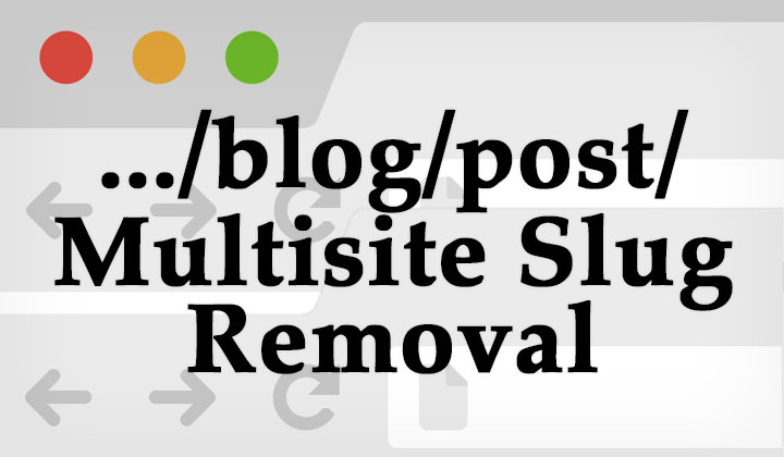 WordPress Multiside Blog Slug Removal